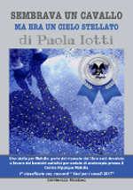 Paola Iotti sembrava un cavallo ma era un cielo stellato