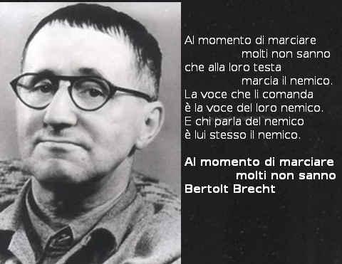Tre poesie di Bertolt Brecht: Al momento di marciare molti non sanno