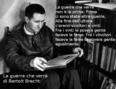 Tre poesie di Bertolt Brecht La guerra che verrà