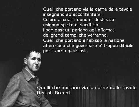 Tre poesie di Bertolt Brecht Quelli che portano via la carne dalle tavole