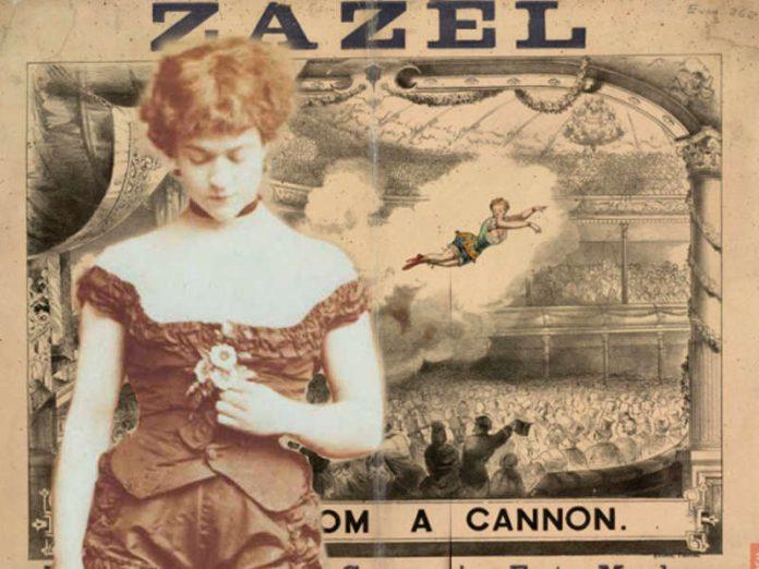 Zazel, la ragazza che imparò a volare diventando la prima donna cannone