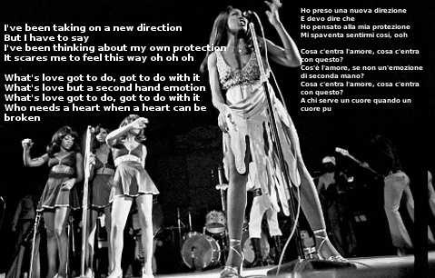 What's Love Got To Do With It Tina Turner frase del testo con traduzione