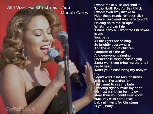 Il testo di All I Want For Christmas Is You di Mariah Carey