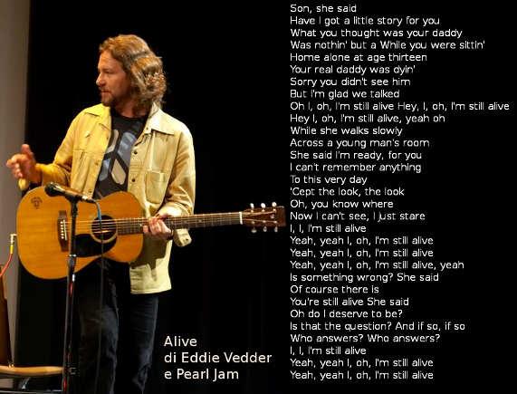 Il Testo di Alive di Eddie Vedder e Pearl Jam