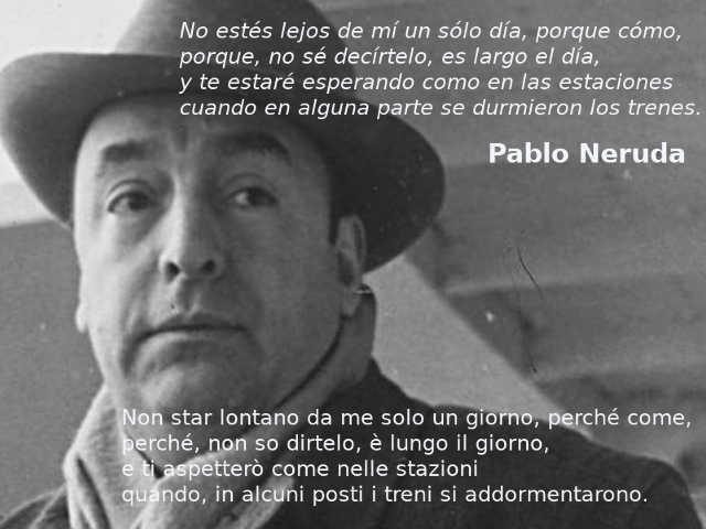 Citazioni su Pablo Neruda frasi 6