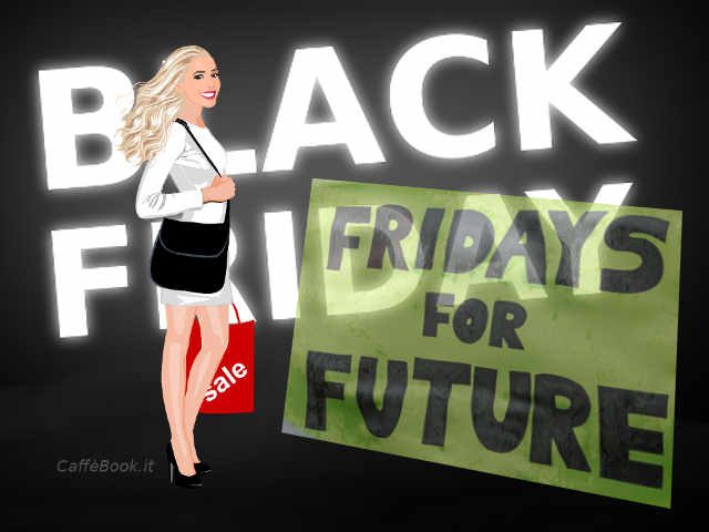 Fridays for Future o Black Friday