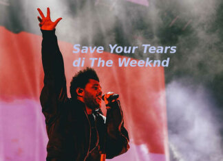 Save Your Tears di The Weeknd