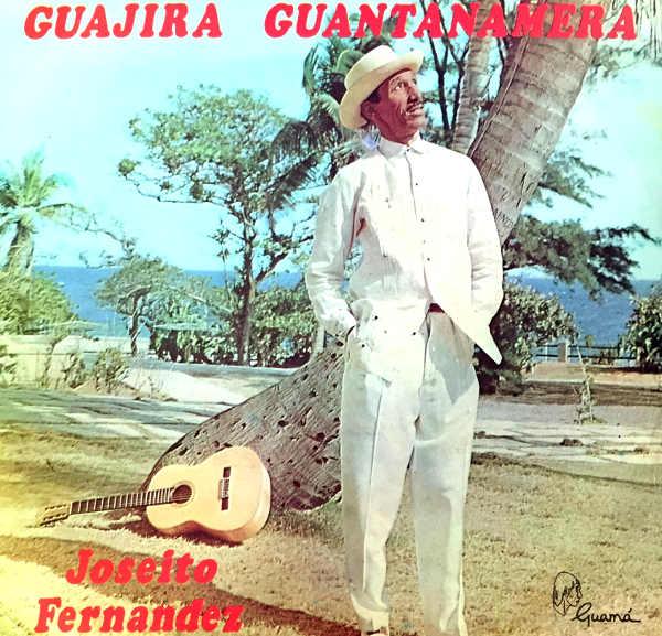 Guantanamera e Joseíto Fernández
