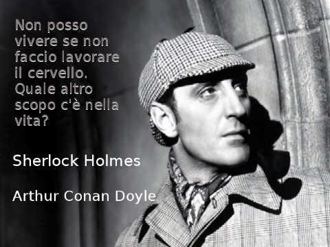 citazioni da libri gialli Arthur Conan Doyle, Sherlock Holmes